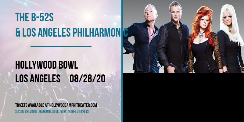 The B-52s & Los Angeles Philharmonic at Hollywood Bowl
