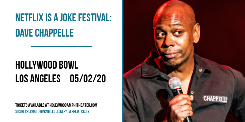 Netflix Is A Joke Festival: Dave Chappelle at Hollywood Bowl