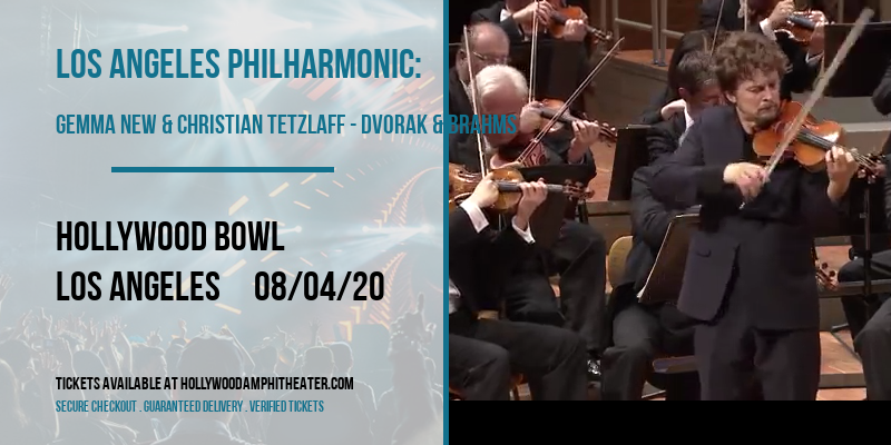 Los Angeles Philharmonic: Gemma New & Christian Tetzlaff - Dvorak & Brahms at Hollywood Bowl