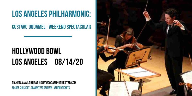 Los Angeles Philharmonic: Gustavo Dudamel - Weekend Spectacular at Hollywood Bowl