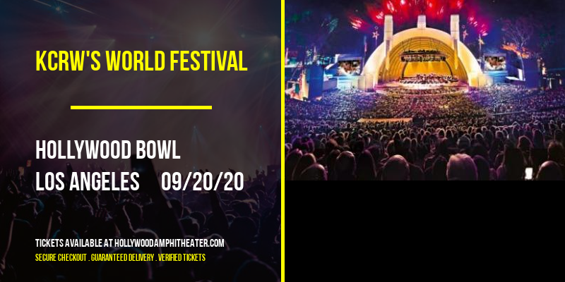 KCRW's World Festival at Hollywood Bowl