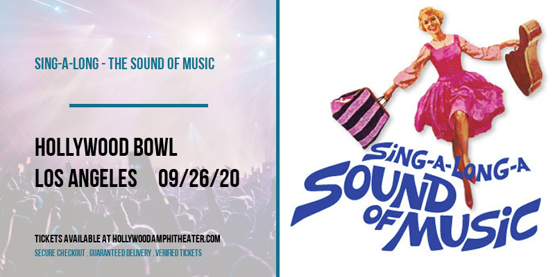 Sing-A-Long - The Sound of Music at Hollywood Bowl