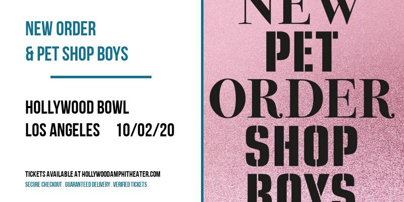 New Order & Pet Shop Boys [POSTPONED] at Hollywood Bowl
