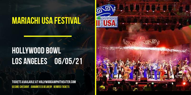Mariachi USA Festival [POSTPONED] at Hollywood Bowl