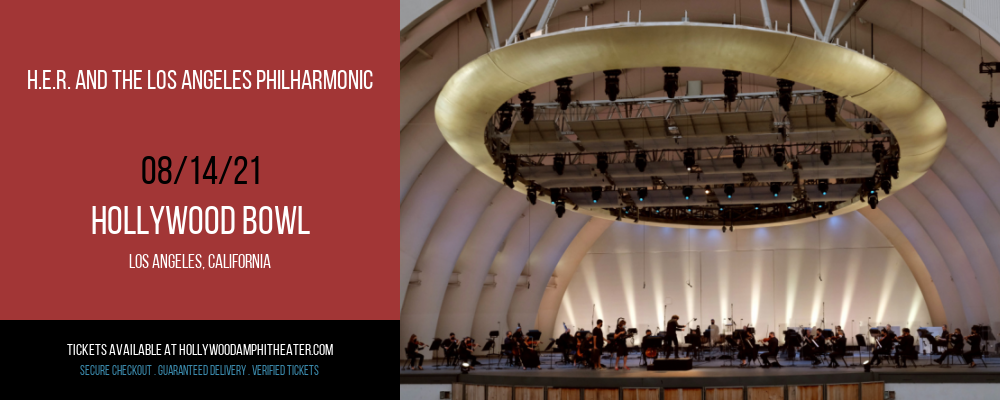 H.E.R. and The Los Angeles Philharmonic at Hollywood Bowl