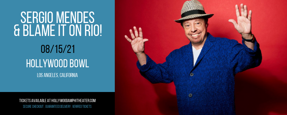 Sergio Mendes & Blame It On Rio! at Hollywood Bowl