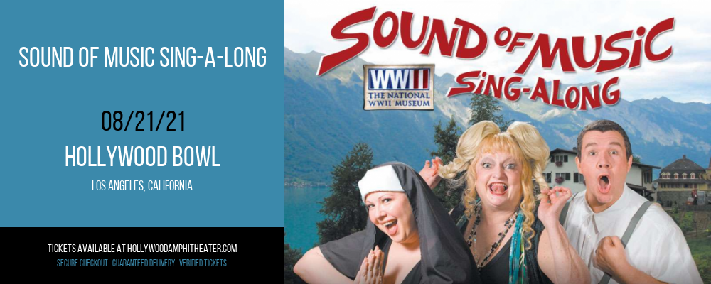 Sound of Music Sing-a-Long at Hollywood Bowl