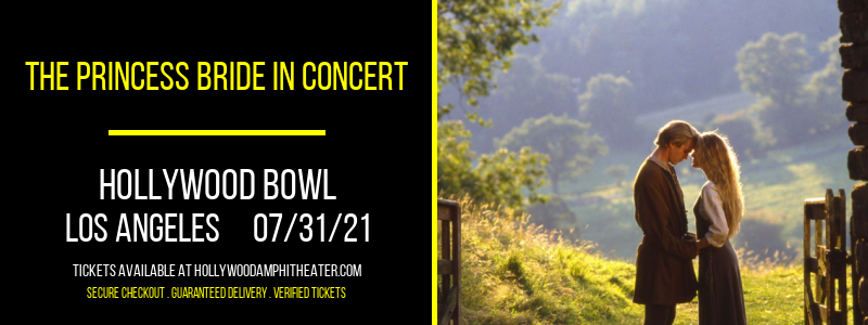 The Princess Bride In Concert at Hollywood Bowl