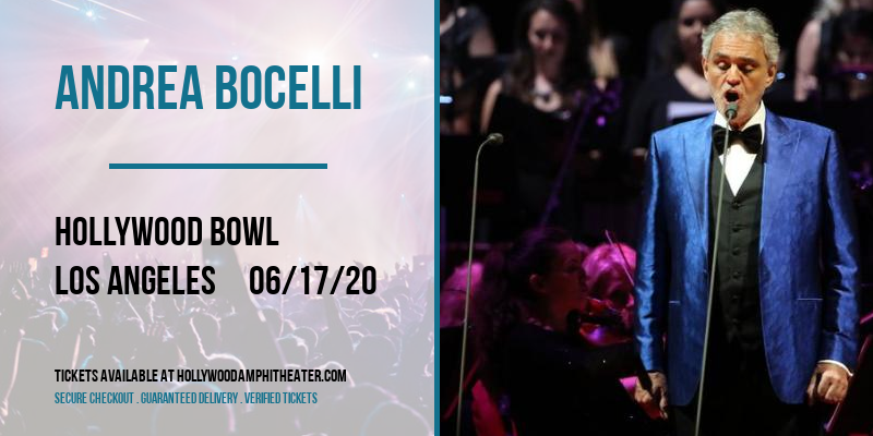 Andrea Bocelli [CANCELLED] at Hollywood Bowl