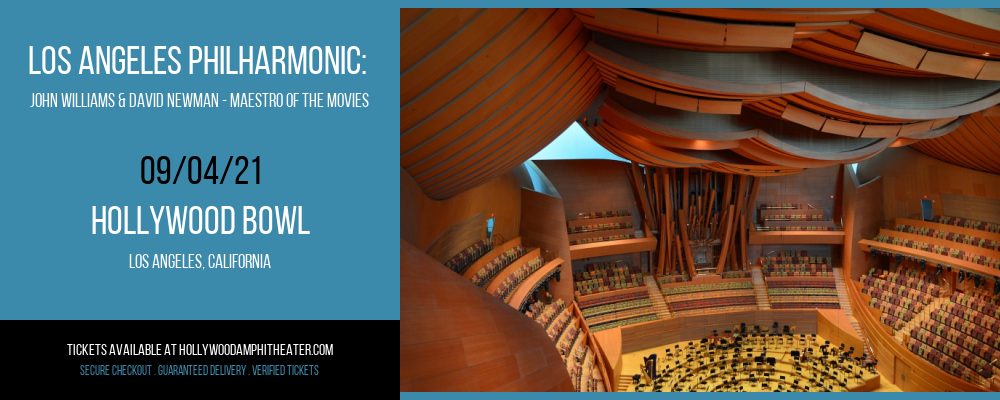 Los Angeles Philharmonic: John Williams & David Newman - Maestro of The Movies at Hollywood Bowl