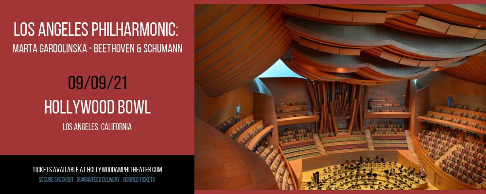 Los Angeles Philharmonic: Marta Gardolinska - Beethoven & Schumann at Hollywood Bowl