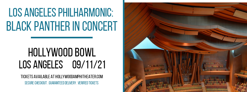Los Angeles Philharmonic: Black Panther In Concert at Hollywood Bowl