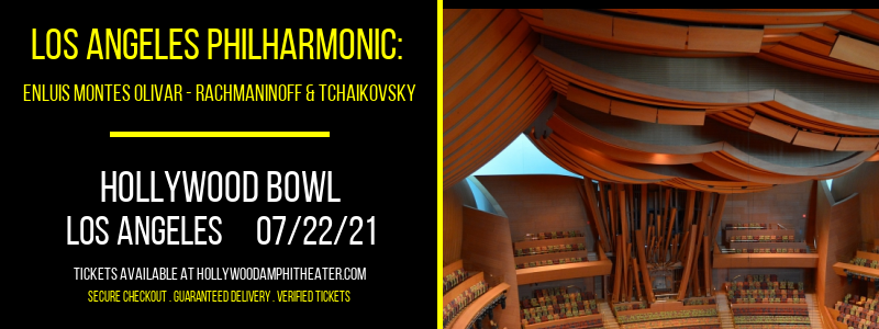 Los Angeles Philharmonic: Enluis Montes Olivar - Rachmaninoff & Tchaikovsky at Hollywood Bowl