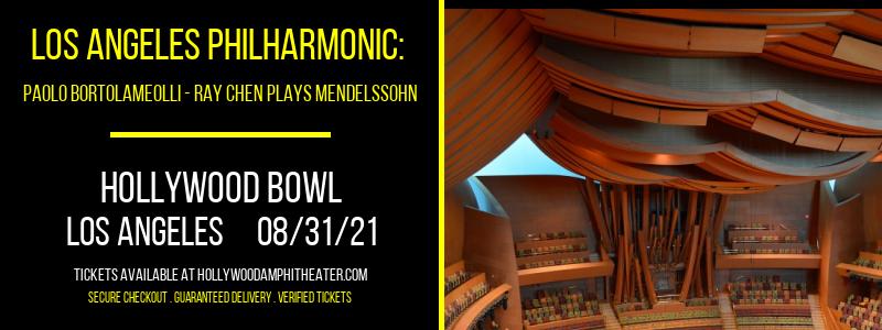Los Angeles Philharmonic: Paolo Bortolameolli - Ray Chen Plays Mendelssohn at Hollywood Bowl
